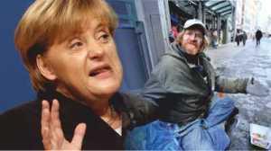 Merkel treibt die allgemeine Verarmung auf die Spitze in Europa, um der Wall-Street den geforderten Tribut zu sichern.