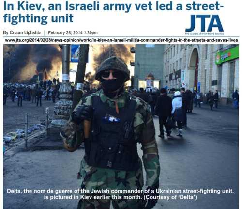 """Die jüdische Nachrichten-Agentur JTA (Jewish Telegraph Agency) prahlte damit, dass israelische Milizionäre in Kiew kämpften und eine """"Rolle zu erfüllen"""" gehabt hätten."""