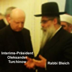 Rabbi Bleich erteilt dem neuen ukrainischen Putsch-Präsidenten Turchinow seine Befehle.