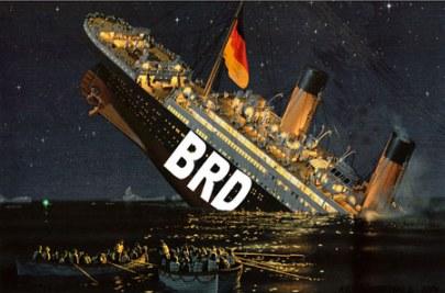 Was kommt nach dem Sinken der BRD-Titanic?